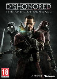 Dishonored: The Knife of Dunwall (DLC 2)