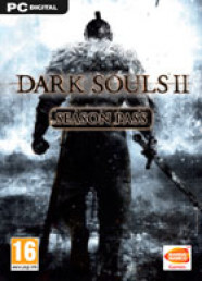 Dark Souls II - Season Pass