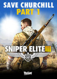 Sniper Elite III: Save Churchill - Part 1: In Shadows (DLC)