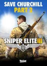 Sniper Elite III: Save Churchill - Part 2: Belly of the Beast (DLC)