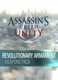 Assassin's Creed: Unity - Revolutionary Armaments Pack (DLC)