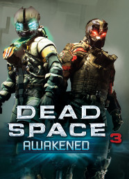 Dead Space 3: Awakened (DLC)