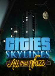 Cities: Skylines - All That Jazz (DLC)