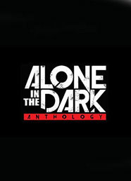 Alone in the Dark Antology