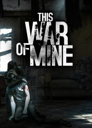 This War of Mine - The Little Ones (DLC)