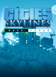 Cities: Skylines - Deep Focus Radio (DLC)
