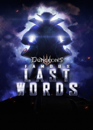 Dungeons 3: Famous Last Words