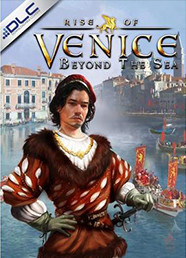 Rise of Venice - Beyond The Sea