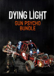 Dying Light: Gun Psycho Bundle (DLC)