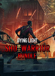 Dying Light: Shu Warrior Bundle (DLC)