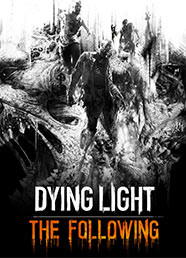 Dying Light: The Following (DLC)
